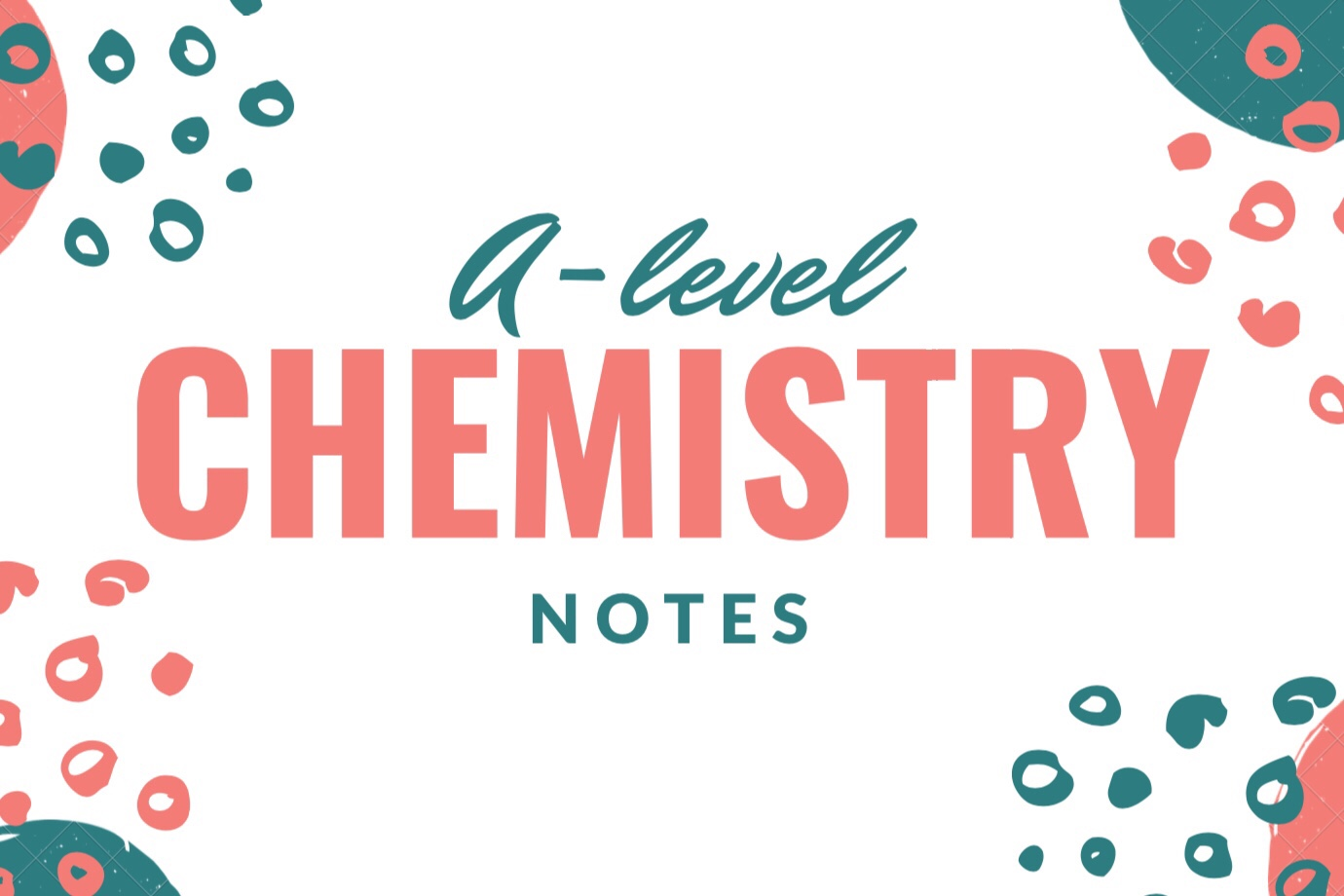 A-level Chemistry Notes – Life of a Medic